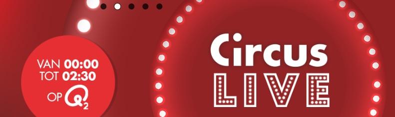 Circus Live Q2